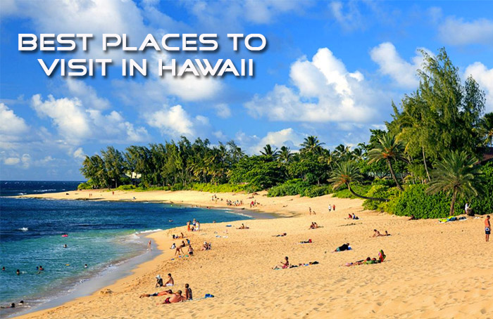10 Best Places to Visit in Hawaii