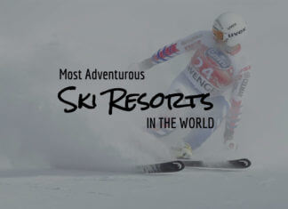Most Adventurous Ski Resorts in the World